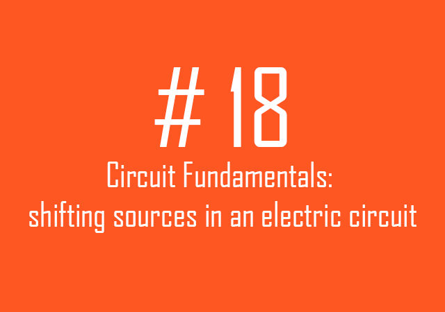 Circuit fundamentals: Sources shift in an electric circuit