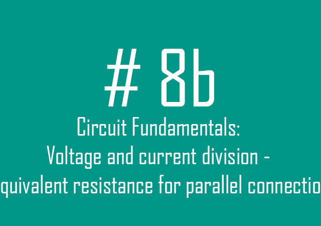 circuit fundamentals: Equivalent resistance for parallel connection