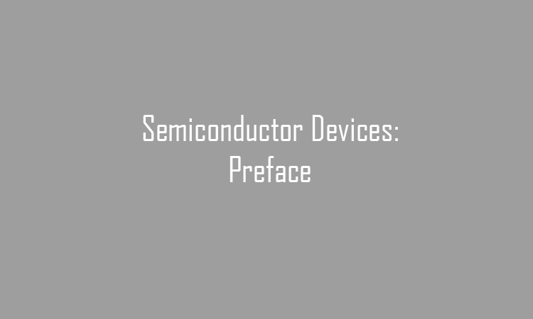 Semiconductor Devices: Preface