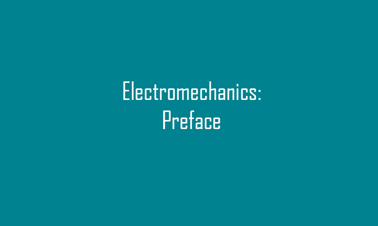 Electromechanics: Preface