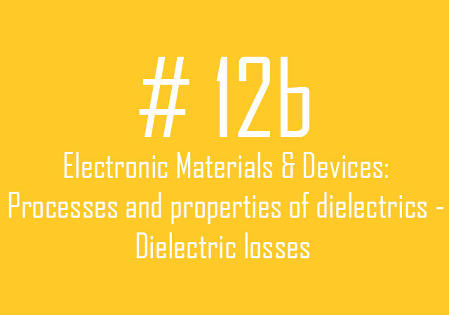12b.Dielectric losses