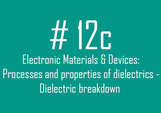 12c Dielectric breakdown