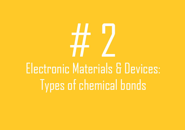 2.Types of chemical bonds