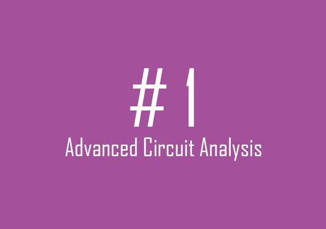 Advanced circuit analysis