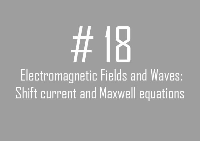 #18 Electromagnetic Fields and Waves