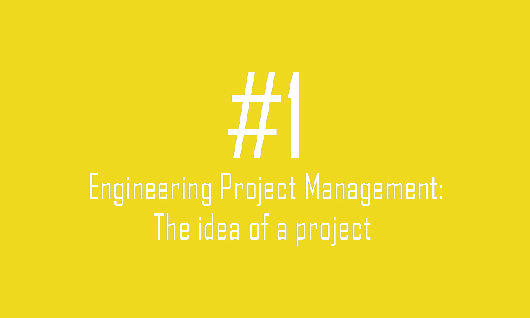 The idea of a project