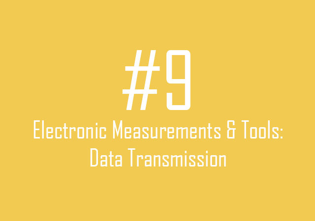 Electronic Measurements & Tools: Data transmission