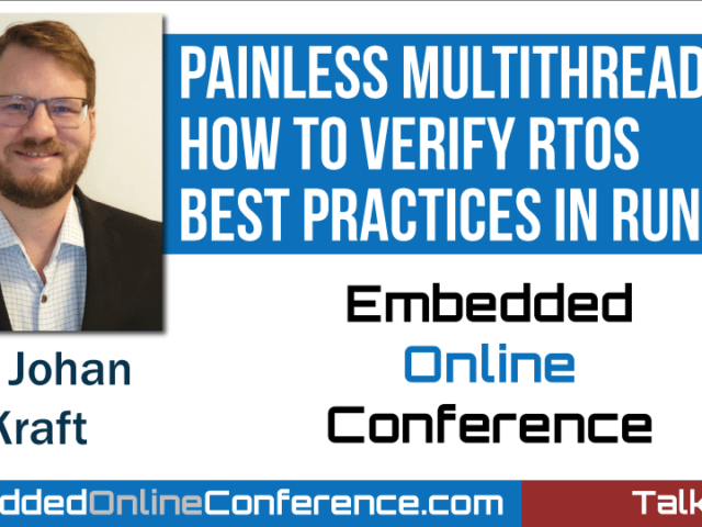 Painless multithreading talk at the Embedded Online Conference